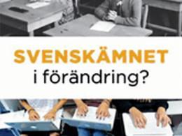 SLÅ 2011: Svenskämnet i förändring