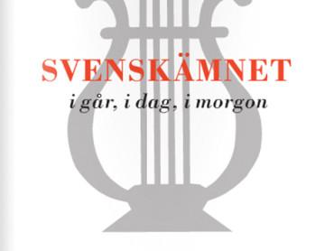 SLÅ 2012: Svenskämnet i går, i dag och i morgon
