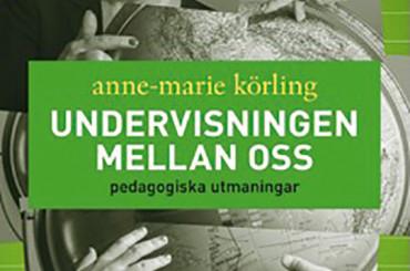 Körling om pedagogiska utmaningar