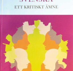 Kritik av SLÅ 2016: Svenska ett kritiskt ämne