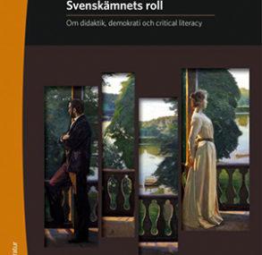 Svenskämnet och skolans dubbla uppdrag