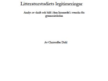 Skilda sätt att legitimera undervisning i litteratur
